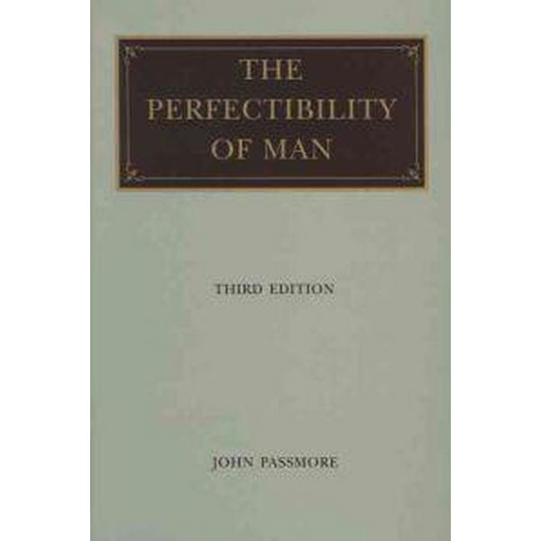 The Perfectibility of Man (Häftad, 2000)
