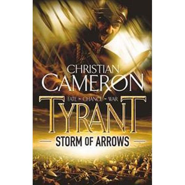 Tyrant: Storm of Arrows (Häftad, 2009)