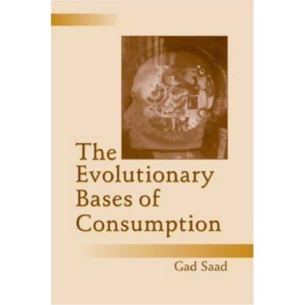 The Evolutionary Bases of Consumption (Häftad, 2007)