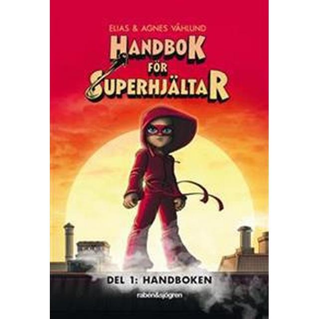 Handbok för superhjältar. Del 1: Handboken (Inbunden, 2017)